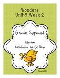 Wonders Unit 5 Week 2 Grammar Supplement