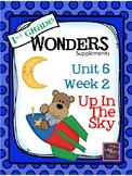 1st Grade Wonders   Unit 5 Week 2 (2014) Up In The Sky