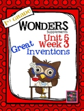 1st Grade Wonders  Unit 5 Week 3  Great Inventions