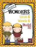 1st Grade Wonders Unit 5 Week 5  Build It!