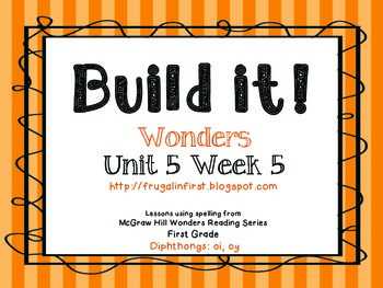 Wonders Unit 5 Week 5: Diphthongs (oy & oi)