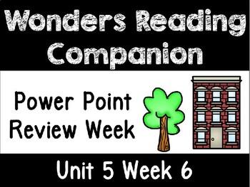 Wonders Unit 5 Week 6 Power Point First Grade
