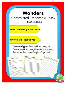 Wonders – Unit 6 (4th) Constructed Response Practice