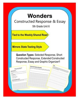 Wonders – Unit 6 (5th) Constructed Response Practice
