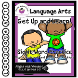 Wonders Unit 6 Get Up and Learn Sight Word Practice Slideshow and Assessment