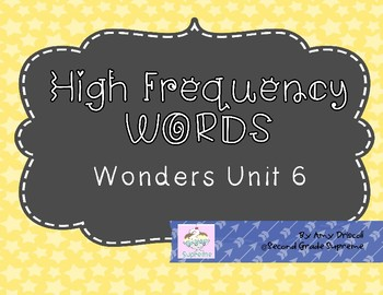 Wonders Unit 6 High Frequency Words (2nd Grade)