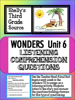 Wonders-Unit 6 Listening Comprehension