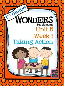 1st Grade Wonders Unit 6 Week 1