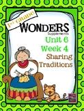 1st Grade Wonders (2014)  Unit 6 Week 4  Sharing Traditions