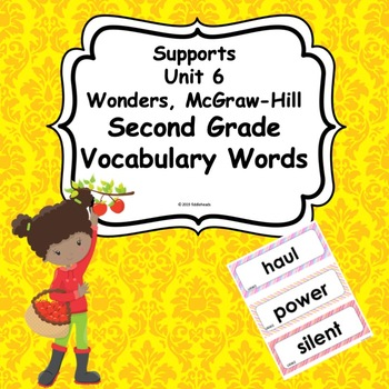 Wonders Unit 6 Weeks 1-5  Second Grade  Vocabulary Words
