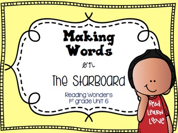 Making Words on the StarBoard 1st grade {Unit 6}