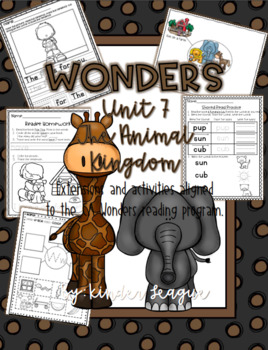 "Wonders Unit 7- ""The Animal Kingdom"" Activities and Extensions by KL"