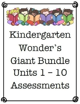 Wonders Giant Bundle, Units 1 - 10 Assessments