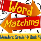 Wonders Vocab Word Matching Review/Pre-made Test | Grade 4 Unit 4