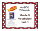 Wonders McGraw Hill Grade 5 Vocabulary Unit 1