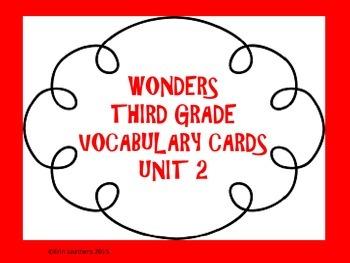 Wonders Vocabulary Cards- Third Grade Unit 2