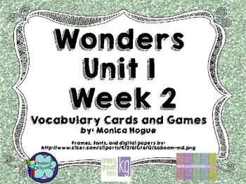 Wonders Vocabulary Cards and Games Unit 1 Week 2