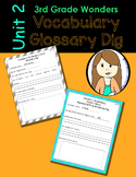 Wonders Vocabulary Glossary Dig - Unit 2 (3rd Grade)
