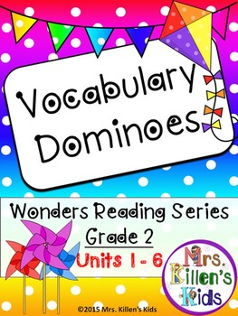 Wonders Vocabulary Dominoes, Grade 2 * BUNDLE * Units 1-6