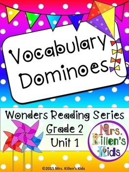 Wonders Vocabulary Dominoes, Grade 2, Unit 1 *FREEBIE* Week 1 *