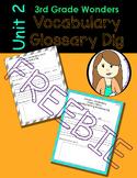 Wonders Vocabulary Glossary Dig - Unit 2.5 FREEBIE (3rd Grade)