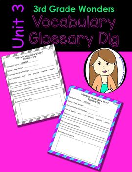 Wonders Vocabulary Glossary Dig - Unit 3 (3rd Grade)