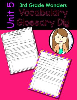 Wonders Vocabulary Glossary Dig - Unit 5 (3rd Grade)