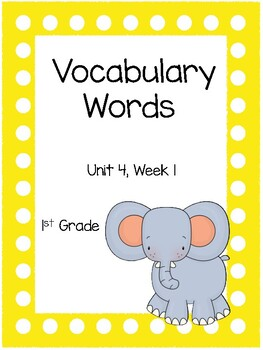 Wonders Vocabulary Packet, Unit 4, 1st Grade