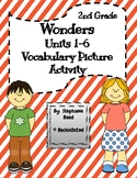 Wonders Vocabulary Picture Activity BUNDLE UNITS 1-6 2nd Grade