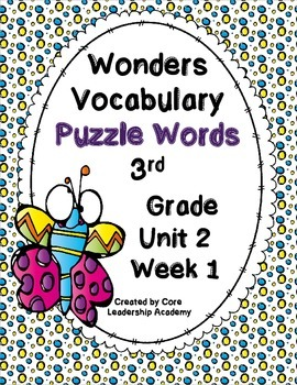 Wonders Vocabulary ~ Puzzle Words~Unit 2 Week 1