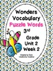Wonders Vocabulary ~ Puzzle Words~Unit 2 Week 1~5