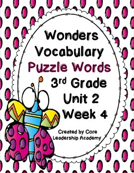 Wonders Vocabulary ~ Puzzle Words~Unit 2 Week 4