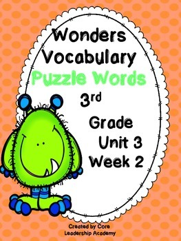 Wonders Vocabulary ~ Puzzle Words~Unit 3 Week 2
