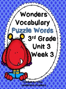 Wonders Vocabulary ~ Puzzle Words~Unit 3 Week 3