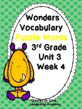 Wonders Vocabulary ~ Puzzle Words~Unit 3 Week 4