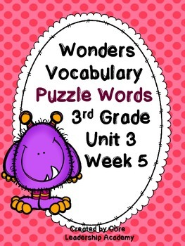 Wonders Vocabulary ~ Puzzle Words~Unit 3 Week 5