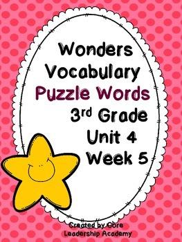 Wonders Vocabulary ~ Puzzle Words~Unit 4 Week 5