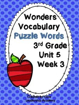 Wonders Vocabulary ~ Puzzle Words~Unit 5 Week 3