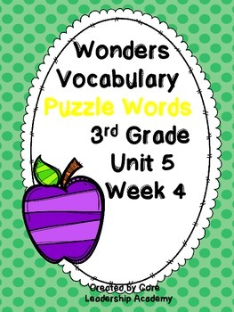 Wonders Vocabulary ~ Puzzle Words~Unit 5 Week 4