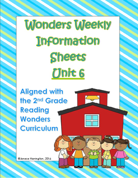 Wonders Weekly Inofrmation Sheets - UNIT 6