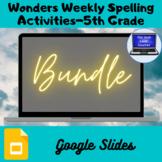 Wonders Weekly Spelling Activities, Units 1-6, 5th Grade (