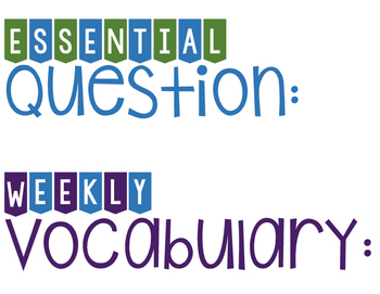 Wonders Whiteboard Labels for Essential Question, Weekly V