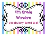 Wonders Word Wall- 5th Grade