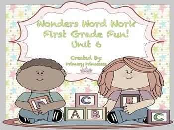 Wonders Word Work 1st grade Unit 6 FunFunFun