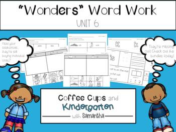 Wonders Word Work Unit Six  (NO PREP!)