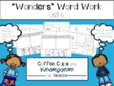 Wonders Word Work Unit Six  (NO PREP!)