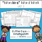 Wonders Word Work Unit Three (NO PREP!)