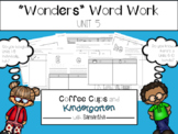 Wonders Work Work Unit Five (NO PREP!)