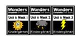 Wonders Worksheets/Centers BUNDLE Unit 6 Weeks 1-3 Kindergarten