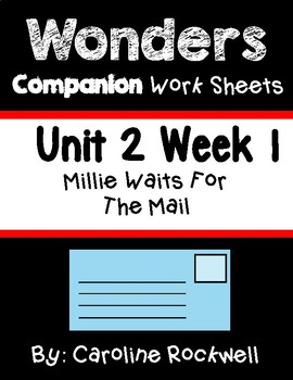 Wonders Worksheets/Centers Unit 2 Week 1. Millie Waits for the Mail. First Grade